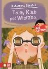 Już czytam! Tajny Klub pod Wierzbą