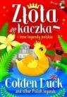 Złota kaczka i inne legendy polskie