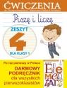 Piszę i liczę. Zeszyt 4 dla klasy 1. Ćwiczenia do `Naszego Elementarza` (MEN) Anna Wiśniewska