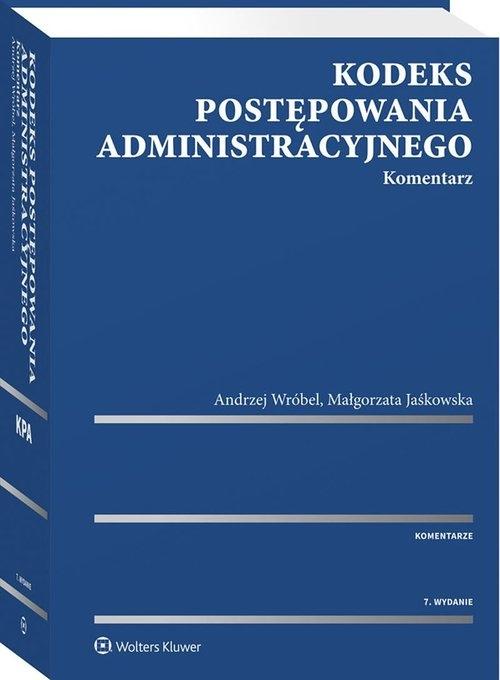 Kodeks postępowania administracyjnego Komentarz Jaśkowska Małgorzata, Wróbel Andrzej