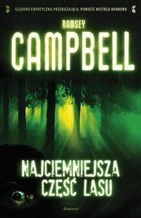 Najciemniejsza część lasu Campbell Ramsey
