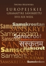 Europejskie gramatyki sanskrytu XVII-XIX wiek Milewska Iwona
