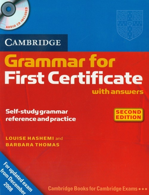 Cambridge Grammar for First Certificate with answers + CD Hashemi Louise, Thomas Barbara