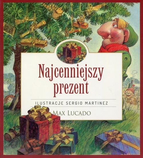 Najcenniejszy prezent Lucado Max