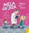 Mela i Groszek Mela jest chora