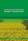 Technologiczno-ekonomiczne aspekty rolnictwa