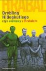 Drybling Hidegkutiego czyli rozmowy z Hrabalem Szigeti Laszlo