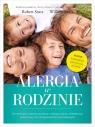 Alergia w rodzinie. Jak rozwiązać rodzinne problemy z alergią, astmą, Robert Sears, William Sears