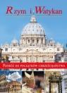 Rzym i WatykanPodróż do początków chrześcijaństwa Paterek Anna