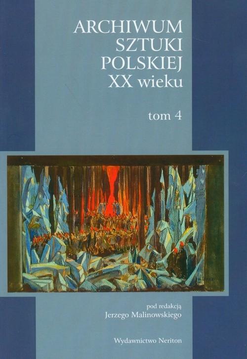 Archiwum Sztuki Polskiej XX wieku Tom 4 Korzus Mirella