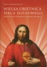 Wielka obietnica Serca Jezusowego