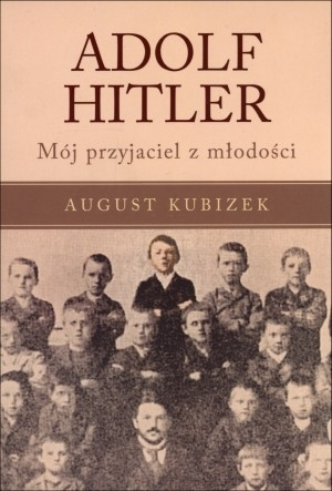 Adolf Hitler Kubizek August