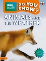BBC Earth Do You Know? Animals and the Weather Level 2