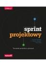Sprint projektowy Tworzenie produktów cyfrowych Richard Banfield, C. Todd Lombardo, Trace Wax