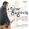 A GUITAR FOR SEGOVIA GUITAR MUSIC BY CASTELNUOVO SOMOZA JAVIER