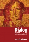 Dialog jako droga duchowości w małżeństwie Grzybowski Jerzy