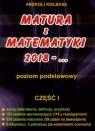 Matura z Matematyki  cz.1 2018... Z.P Kiełbasa