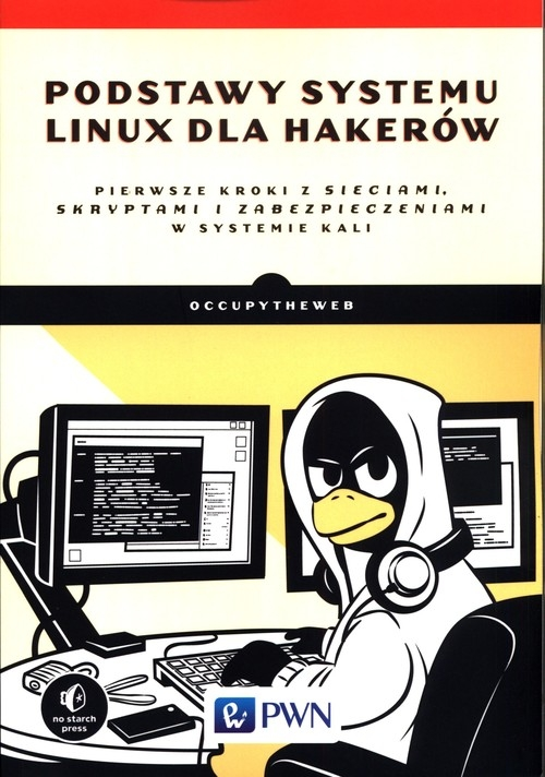 Podstawy systemu Linux dla hakerów Payne Bryson