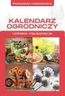 Kalendarz ogrodniczy  Mazik Michał