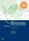 Matematyka Próbne arkusze maturalne Zestaw 5 Poziom rozszerzony