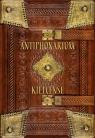Antiphonarium kielcense Antyfonarz kolegiaty kieleckiej (ok. 1372 r.) Wydanie