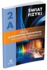 Świat fizyki 2A Zeszyt przedmiotowo-ćwiczeniowy