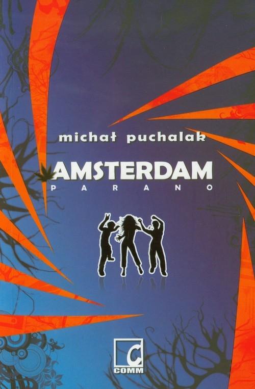 Amsterdam Parano Puchalak Michał