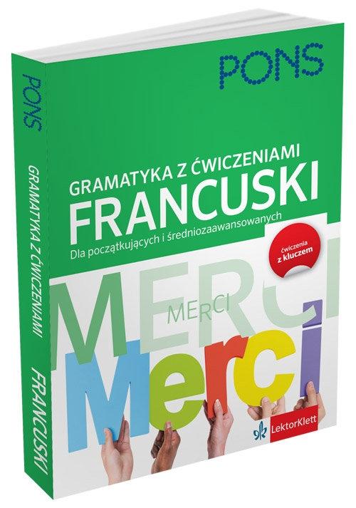 Gramatyka z ćwiczeniami francuski Deneux Michael, Dungern von Muriel