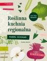 Roślinna kuchnia regionalna Ochman Paweł