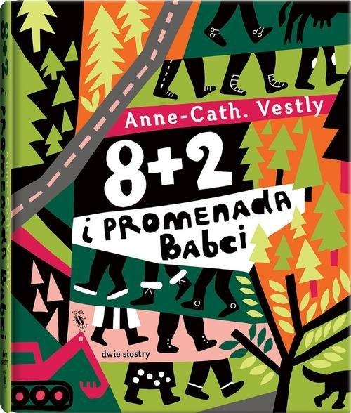 8 + 2 i promenada Babci (Uszkodzona okładka) Anne-Cath. Vestly