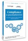 Compliance w przedsiębiorstwie Tworzenie i wdrożenie systemu compliance. Orlik Konrad, Zaleski Tomasz, Ostrowski Mateusz
