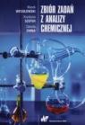 Zbiór zadań z analizy chemicznej. Wesołowski Marek, Szefer Krystyna, Zimna Danuta