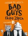 Bad Guys Ekipa Złych Odcinek 1