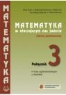 Matematyka w otaczającym nas świecie 3 Podręcznik Zakres podstawowy Małgorzata Krawczyk, Maria Kruk i inni, Alicja Cewe