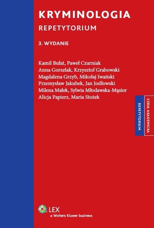 Kryminologia Repetytorium Iwański Mikołaj, Papierz Alicja, Stożek Maria