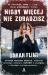 Nigdy więcej nie zdradzisz Sarah Flint