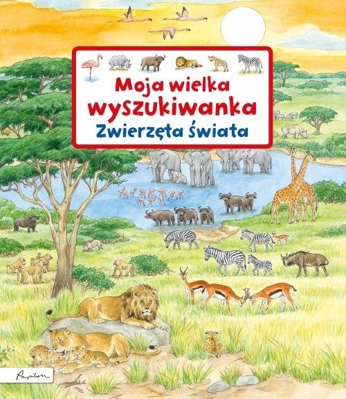 Moja wielka wyszukiwanka - Zwierzęta świata Gernhauser Susanne