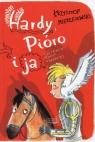 Hardy Pióro i ja Mierzejewski Krzysztof