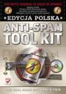 Anti-Spam Tool Kit. Edycja polska Anti-Spam Tool Kit Paul Wolfe, Charlie Scott, Mike W. Erwin