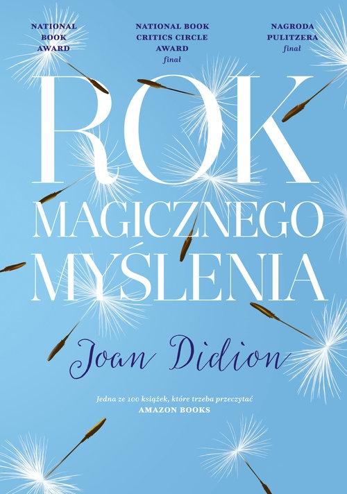 Rok magicznego myślenia Didion Joan