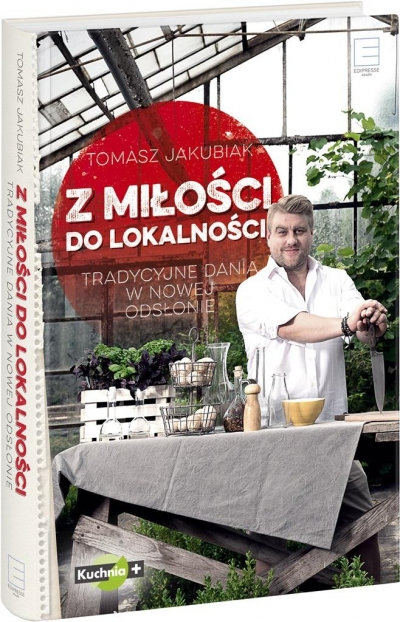 Z miłości do lokalności Jakubiak Tomasz