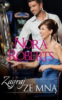 Zagraj ze mną Roberts Nora