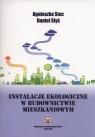 Instalacje ekologiczne w budownictwie mieszkaniowym