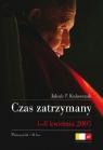 Czas zatrzymany. 1-8 kwietnia 2005  Jakub P.Kulawczuk