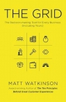 The Grid The Decision-making Tool for Every Business (Including Yours) Watkinson Matt