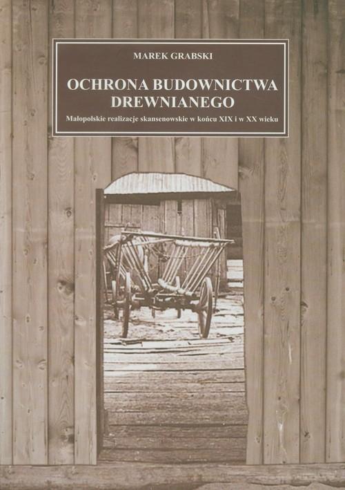 Ochrona budownictwa drewnianego Grabski Marek