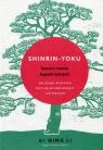 Shinrin-yoku Sztuka i teoria kąpieli leśnych
