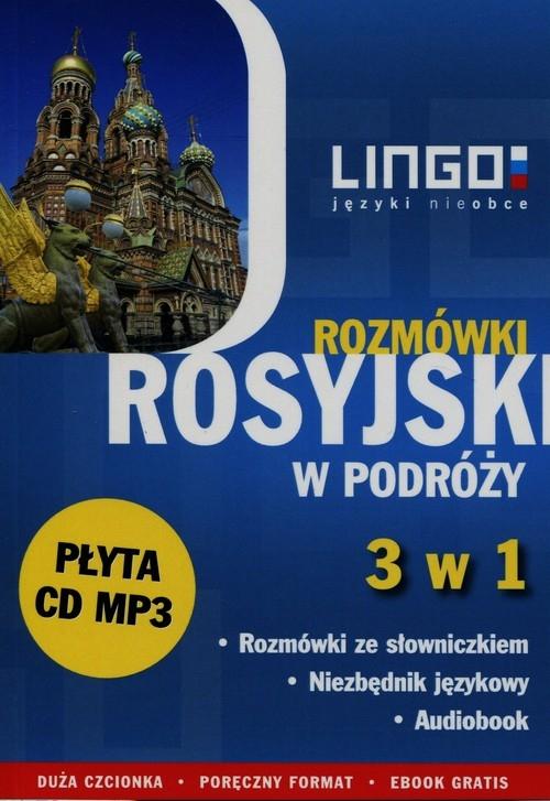 Rosyjski w podróży Rozmówki 3 w 1 + CD Zybert Mirosław