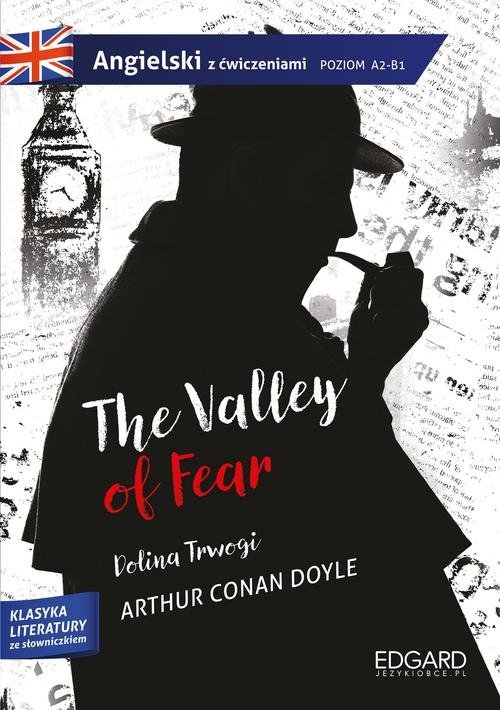 Angielski z ćwiczeniami The Valley of Fear Conan Doyle Arthur