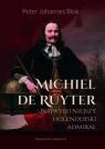 Michiel de Ruyter Najwybitniejszy holenderski admirał